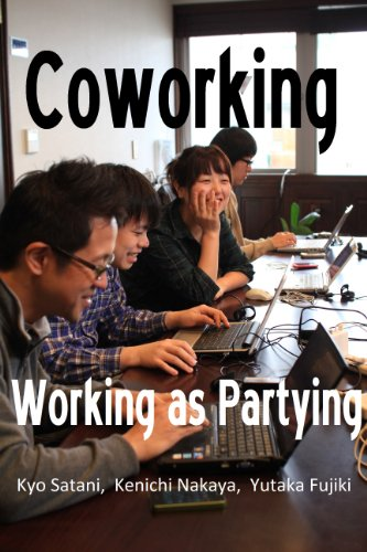 Working as Partying: Let's start coworking